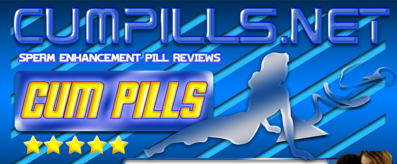 Cumpills.net Sperm enhancement pill reviews - Increase your sperm and make more cum